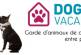 Trouvez rapidement le pet-sitter idéal avec DogVacances